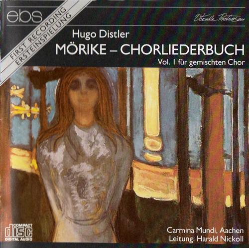 Chorliederbuch Volume I Distler Mörike gesungen von Carmina Mundi