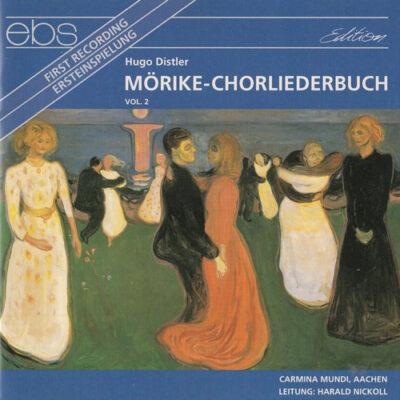 Chorliederbuch Distler Mörike gesungen von Carmina Mundi