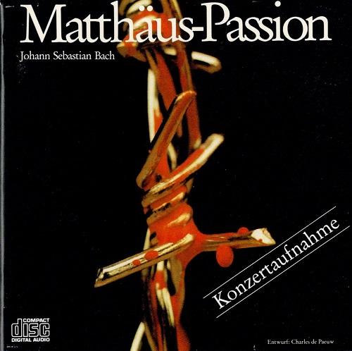 Konzertaufnahme der Matthäus Passion von Johann Sebastian Bach